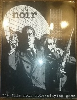 Noir - The Film Noir Role-Playing Game (Genbrug)