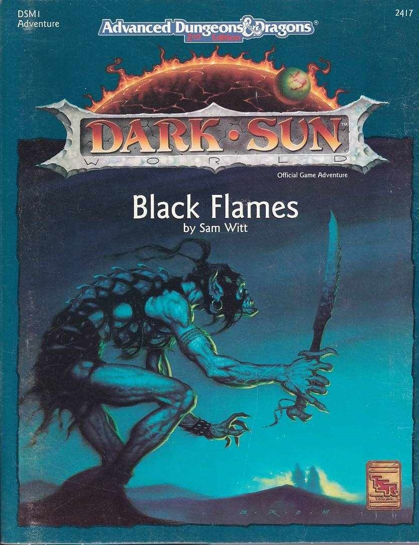 Advanced Dungeons & Dragons 2nd Edition - Dark Sun - Black Flames (B Grade) (Genbrug)