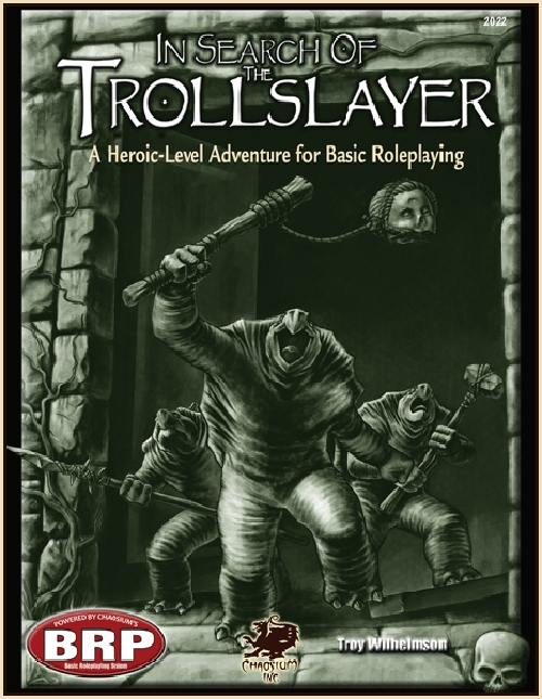 Basic Roleplaying - In Search of the Trollslayer