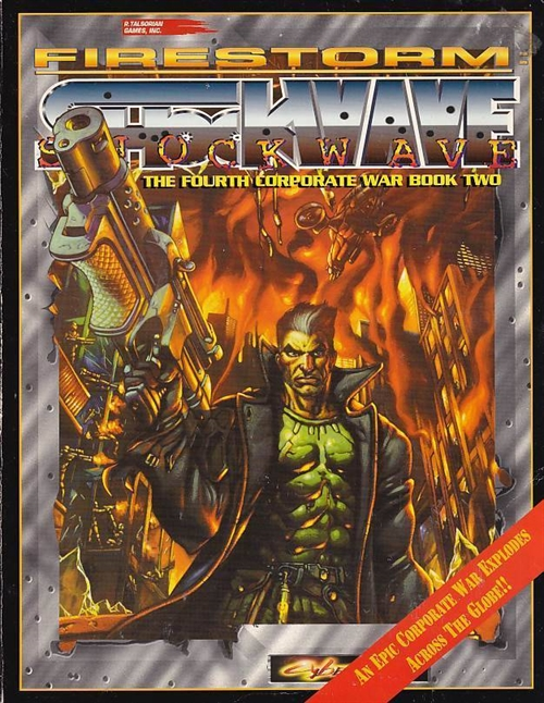 Cyperpunk 2nd ed - Firestorm Shockwave - The Fourth Corporate War Book Two (B-Grade) (Genbrug)