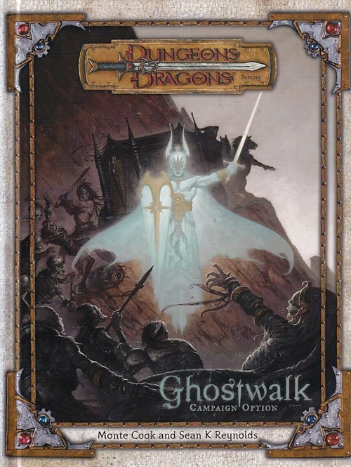 Dungeons & Dragons 3.5 - Ghostwalk Campaign Setting (Genbrug)