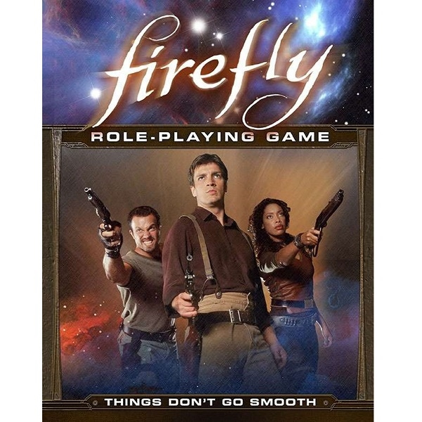 Firefly RPG - Things Don't Go Smooth