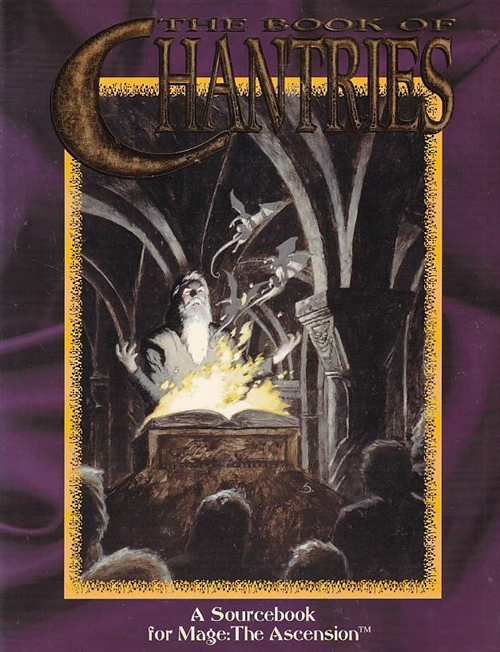 Mage The Ascension - The Book of Chantries (B-Grade) (Genbrug)