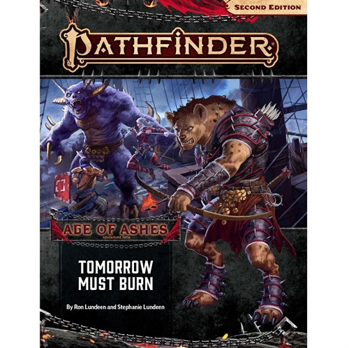 Pathfinder Second edition - Adventure Path 147 - Tomorrow must Burn (Age of Ashes 3 of 6) (2. Sortering)