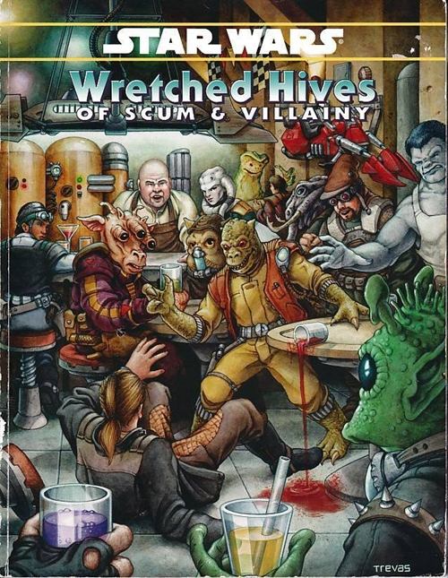 Star Wars D6 - Wretched Hives of Scum & Villainy (B Grade) (Genbrug)
