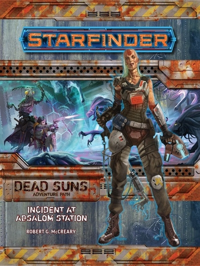 Starfinder - Dead Suns Adventure Path 01 - Incident at Absalom Station (Dead Suns 1 of 6) - (2. Sortering)