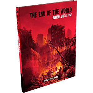 The End of the World RPG - Zombie Apocalypse - Rollespilsbog
