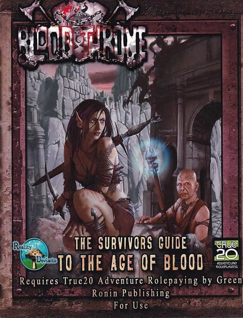 True 20 - Blood Throne - The Survivors Guide to the Age of Blood (B-Grade) (Genbrug)