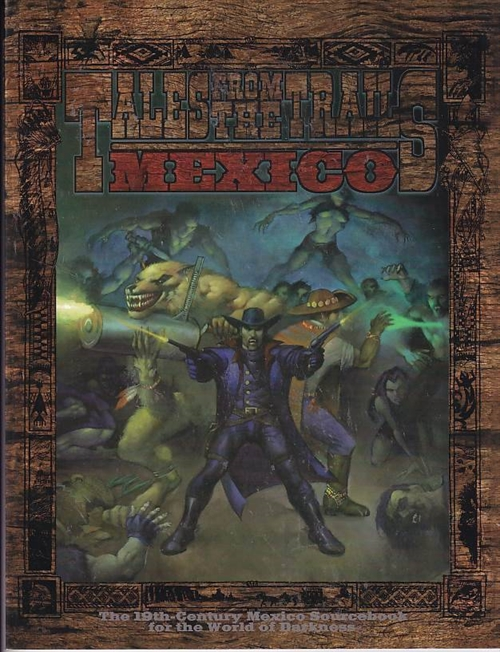 Werewolf the Wild West - Tales from the Trails Mexico (Genbrug)