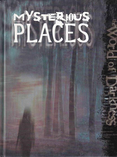 World of Darkness - Mysterious Places (B Grade) (Genbrug)